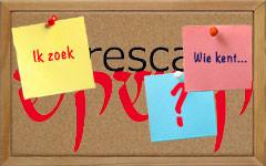Op het Crescas-prikbord: wie wil, wie kent, wie weet waar-