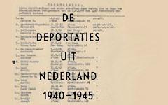 Deportaties uit Nederland 1940-1945: een lange weg